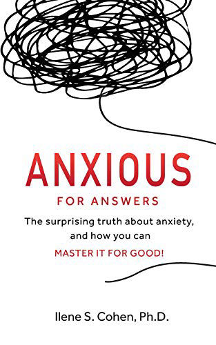 Book cover for Ilene S. Cohen Anxious For Answers